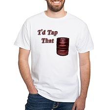 I'd Tap That Shirt