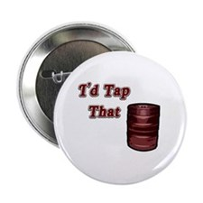 I'd Tap That Button