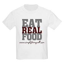 Eat REAL Food! T-Shirt