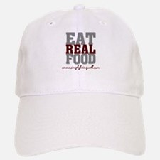 Eat REAL Food! Baseball Baseball Cap