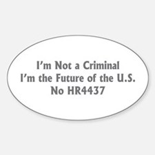Not a Criminal Oval Decal
