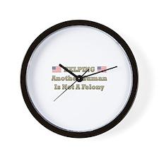 Not a Felony Wall Clock