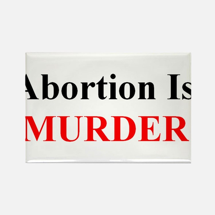 Cute Abortion is murder Rectangle Magnet