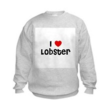 I * Lobster Sweatshirt