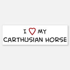 I Love Carthusian Horse Bumper Bumper Bumper Sticker