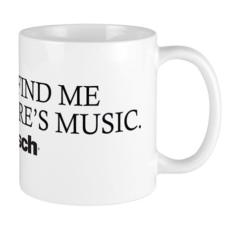 You'll Find Me Mug