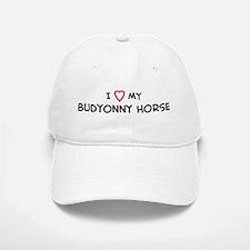I Love Budyonny Horse Baseball Baseball Cap