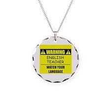 WARNING: English Teacher Necklace