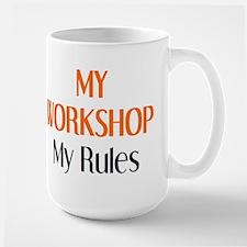 my workshop rules Large Mug