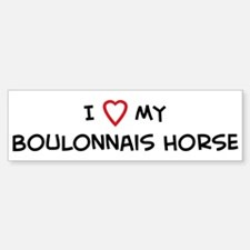 I Love Boulonnais Horse Bumper Bumper Bumper Sticker