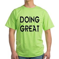 DOING GREAT T-Shirt