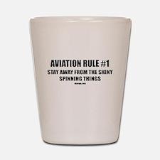 AVIATION RULE #1 Shot Glass