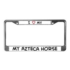 I Love Azteca Horse License Plate Frame