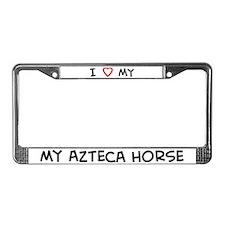 I Love Azteca Horse License Plate Frame