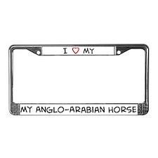 I Love Anglo-Arabian Horse  License Plate Frame