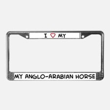 I Love Anglo-Arabian Horse  License Plate Frame