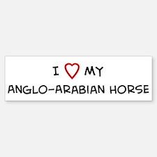 I Love Anglo-Arabian Horse Bumper Bumper Bumper Sticker