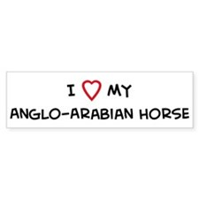 I Love Anglo-Arabian Horse Bumper Bumper Sticker