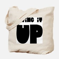 LIVING IT UP Tote Bag