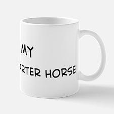 I Love American Quarter Horse Mug