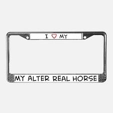 I Love Alter Real Horse License Plate Frame