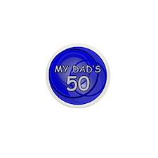 My Dad's 50 Mini Button