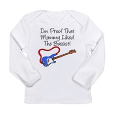 Proof Mommy Liked Bassist Blu Long Sleeve Infant T