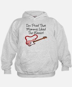 Proof Mommy Liked Bassist Pin Hoodie