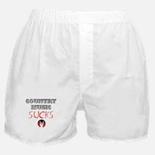 Country Music Sucks Boxer Shorts