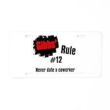Gibbs' Rule #12 Aluminum License Plate