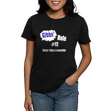 Gibbs' Rule #12 Tee