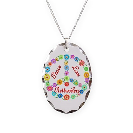 Peace Love Rottweilers Necklace Oval Charm