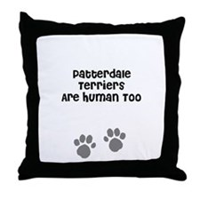 Patterdale Terriers Are Human Throw Pillow