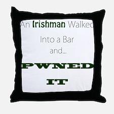 An Irishman walked into a bar Throw Pillow