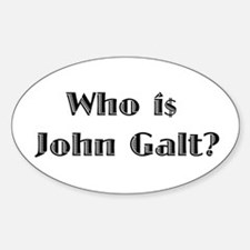 Who i$ John Galt? Decal