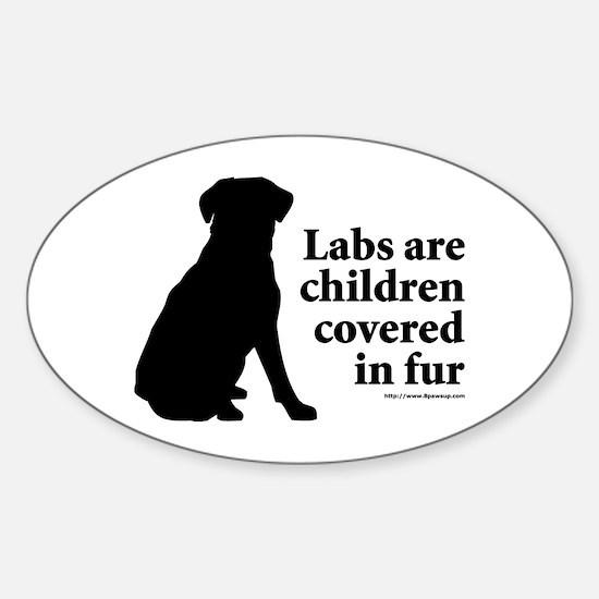 Lab are Fur Children Sticker (Oval)
