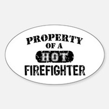 Property of a Hot Firefighter Decal