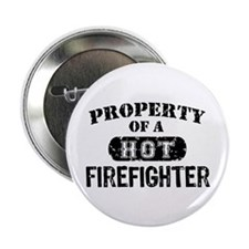 """Property of a Hot Firefighter 2.25"""" Button"""