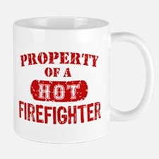 Property of a Hot Firefighter Mug