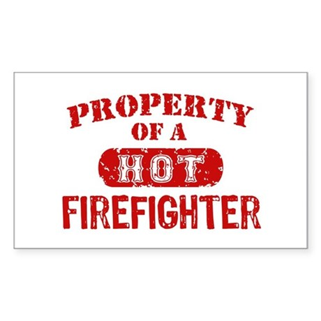 Property of a Hot Firefighter Sticker (Rectangle)