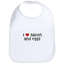 I * Bacon And Eggs Bib
