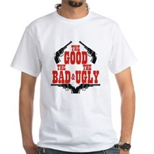 Good Bad Ugly Shirt