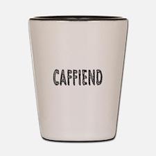 Caffiend Shot Glass