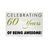 60th birthday magnet Magnets
