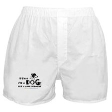 Dude: I'm a Dog! Not a Lawn O Boxer Shorts