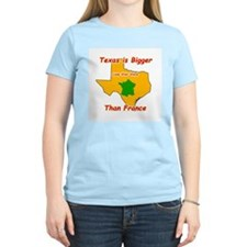Texas is Bigger than France T-Shirt