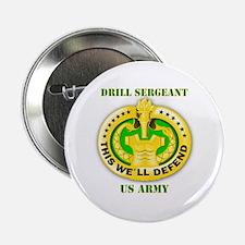 "Army - Emblem - Drill Sergeant 2.25"" Button"
