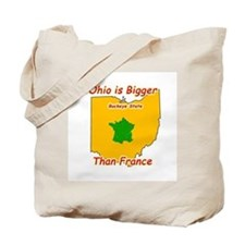 Ohio is Bigger than France Tote Bag