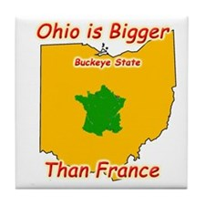 Ohio is Bigger than France Tile Coaster