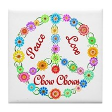 Peace Love Chow Chows Tile Coaster